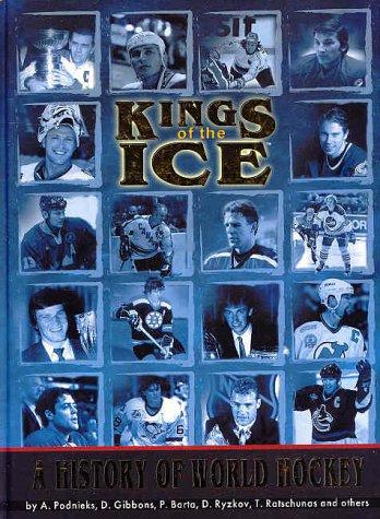 Kings of the Ice: A History of World Hockey por Ales Brezina