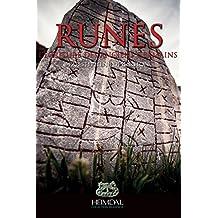 Runes: L'Alphabetisation Durant L'Age Du Fer Germanique