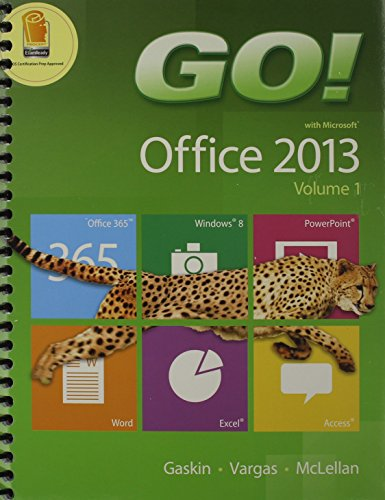 Go! with Office 2013 Volume 1 & Mylab It with Pearson Etext -- Access Card -- For Go! with Technology in Action & Technology in Action, Introductory Package