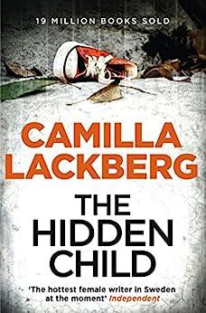 The Hidden Child (Patrik Hedstrom and Erica Falck, Book 5) (Patrick Hedstrom and Erica Falck) (English Edition) van [Lackberg, Camilla]
