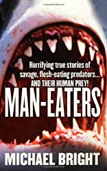 Man-Eaters by Michael Bright (2002-04-15)