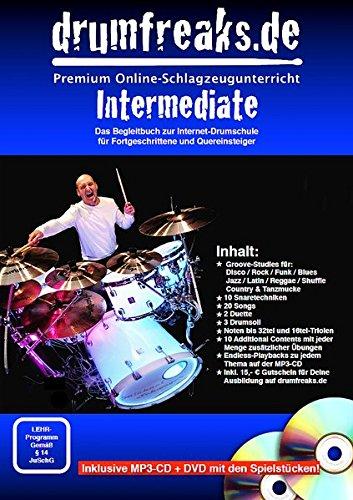 """Drumfreaks-""""Intermediate"""". Schlagzeugschule mit Video-DVD (20 Songs, 10 Snaretechniken, 3 Soli, 2 Duette, 10 Additional Contents) und MP3-CD: Das Begleitbuch zur Internet-Drumschule der Drumfreaks"""