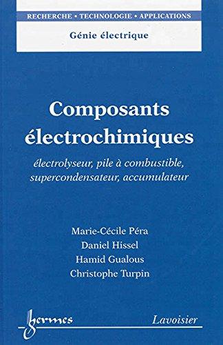composants-electrochimiques-electrolyseur-pile-a-combustible-supercondensateur-accumulateur