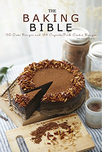free kindle book Baking Bible: 150 Cake Recipes and 164 Baking Dessert Recipes. Bonus 121 Cooking Recipes (Baking Cookbooks, Baking Recipes, Baking Books, Baking Bible, ... Desserts, Cakes, Chocolate, Cookies)