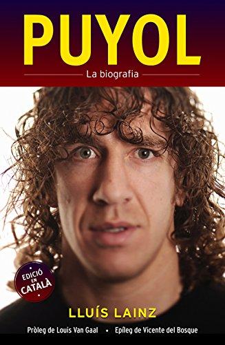 Puyol. La biografia (Deportes (corner)) (Catalan Edition) por Lluís Lainz