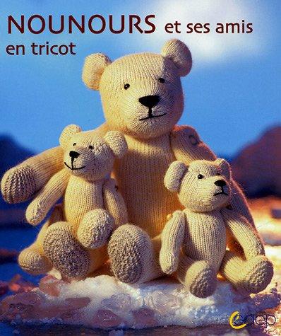 Nounours et ses amis : En tricot