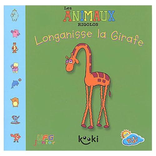 Longanisse la Girafe