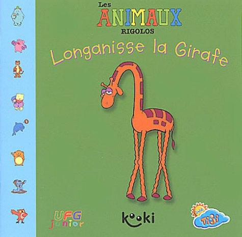 Longanisse la Girafe par Trevor Ricketts