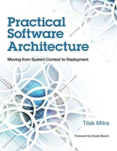 Gebraucht, Practical Software Architecture: Moving from System gebraucht kaufen  Wird an jeden Ort in Deutschland