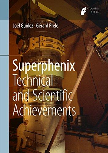 Superphenix: Technical And Scientific Achievements por Joël Guidez epub