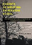 PASANTE DE MEDICINA EN SERVICIO SOCIAL: Los fantasmas de la vida y la muerte en una provincia mexicana (Spanish Edition)
