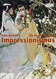 Image de Die Geschichte des Impressionismus: Schicksal und Werk der Maler einer großen Epoche der