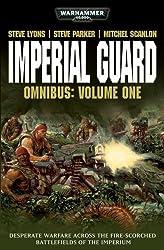 Imperial Guard Omnibus: Volume 1 (Warhammer 40,000 Omnibus)