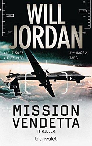 Preisvergleich Produktbild Mission Vendetta: Thriller (Ryan Drake Series, Band 1)
