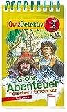 Große Abenteuer - Schatzsucher und Entdecker (Edition Bücherbär)