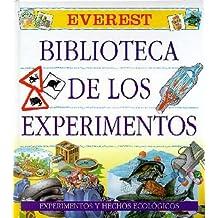 Biblioteca de los Experimentos. Tomo III: Experimentos y hechos ecológicos: 3
