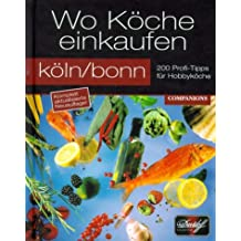 Wo Köche einkaufen, Köln/Bonn