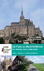 DE PARIS AU MONT ST MICHEL EN CHEMIN