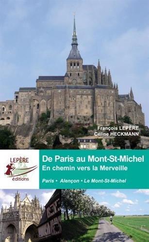 De Paris au Mont St Michel par F. Lepere