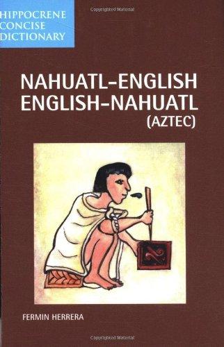 dic-hippocrene-concise-nahuatl-english-english-nahuatl-aztec-dic-hippocrene-concise