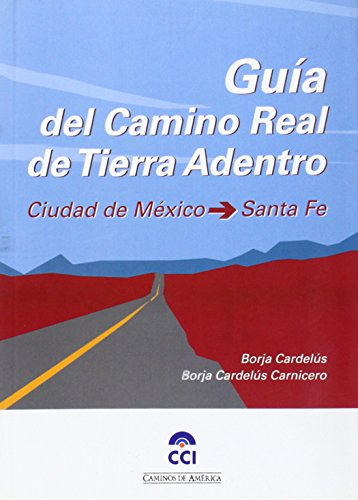 Guía del Camino Real de Tierra Adentro