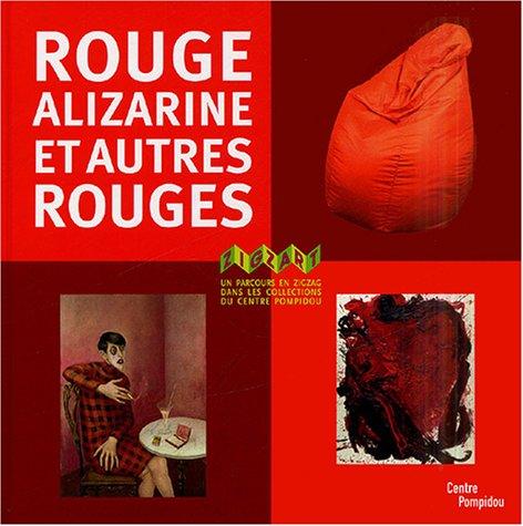Rouge Alizarine et Autres Rouges Zigzart