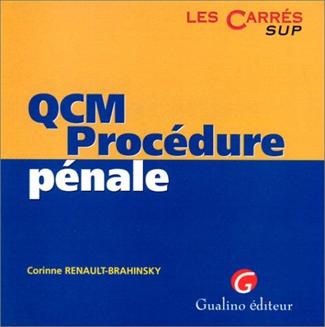 QCM PROCEDURE PENALE par Corinne Renault-Brahinsky