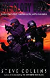 The Glory Boys: True-life Adventures of Scotland Yard's SWAT, the Last Line of Defence in the War Against International Crime