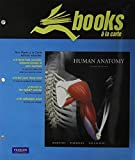 Human Anatomy, Books a la Carte Plus Martini Study Card (6th Edition) by Frederic H. Martini (2009-06-12)