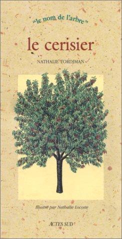 Le cerisier et le merisier par Nathalie Tordjman