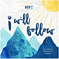 I Will Follow: A Family Worship Album