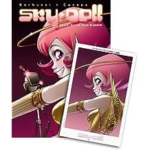 Sky.Doll, tome 3 : La Ville blanche