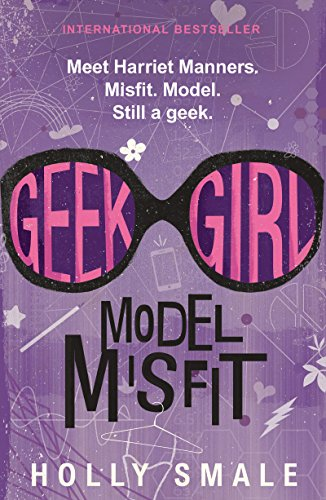 Geek Girl: Model Misfit (English Edition) Japan Holly