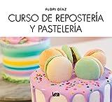 Curso de Repostería Y Pastelería (Nueva Cocina)