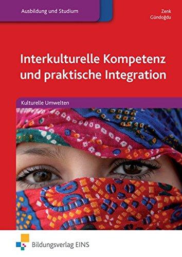 Interkulturelle Kompetenz und praktische Integration: Kulturelle Umwelten: Schülerband