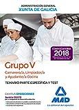 Camarero/a, Limpiador/a y Ayudante/a Cocina (Grupo V) de la Xunta de Galicia. Temario parte específica y test