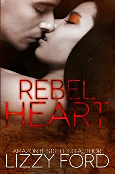 Rebel Heart (English Edition) par [Ford, Lizzy]