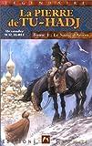 La Pierre de Tu-Hadj, tome 1. Le Sang d'Arion