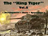The King Tiger Tank