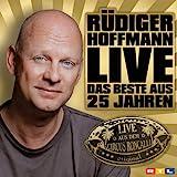 R�diger Hoffmann: Das Beste aus 25 Jahren