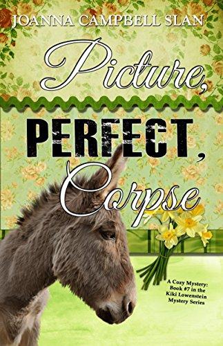 Picture, Perfect, Corpse: Book #7 in the Kiki Lowenstein Mystery Series (Kiki Lowenstein Mystery Series )