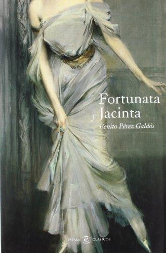 Fortunata y Jacinta (CLASICOS CASTELLANOS) por Benito Pérez Galdós