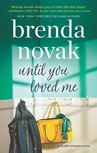 Until You Loved Me (Silver Springs, Book 3) by [Novak, Brenda]