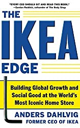 The IKEA Edge: Building Global Growth and Social Good at the World's Most Iconic Home Store by Anders Dahlvig (2011-12-01)