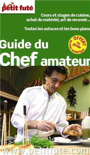 Petit Futé Guide du chef amateur