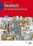 Ausgabe mit Lösungen Deutsch für die Berufsvorbereitung