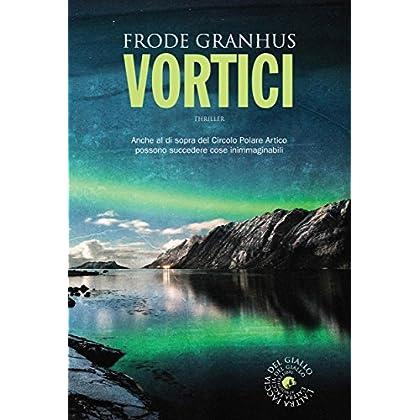 Vortici (Biblioteca Del Giallo)