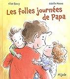 """Afficher """"Les Folles journées de papa"""""""