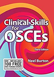 [(Clinical Skills for OSCEs)] [By (author) Neel Burton] published on (September, 2008)