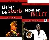 Wilderer-Set: (Rebellenblut + Lieber sterbe ich)